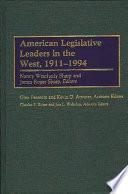 American Legislative Leaders in the West  1911 1994