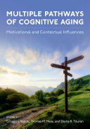 Multiple Pathways of Cognitive Aging