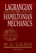 Lagrangian and Hamiltonian Mechanics