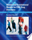 Animal And Translational Models For CNS Drug Discovery  Psychiatric Disorders