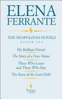The Neapolitan Novels by Elena Ferrante Boxed Set by Elena Ferrante