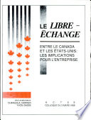 Le Libre-échange entre le Canada et les Etats-Unis
