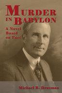 Pdf Murder In Babylon - A Novel Based on Fact Telecharger
