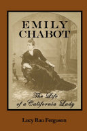 EMILY CHABOT: The Life of a California Lady ebook