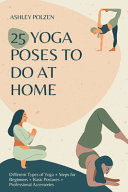 25 Yoga Poses to Do at Home