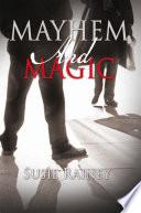 Mayhem and Magic Book