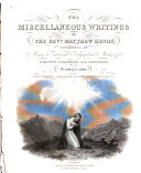 The Miscellaneous Writings of the Revd  Matthew Henry