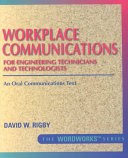 Workplace Communications For Engineering Technicians And Technologists