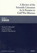 A Review of the Scientific Literature as it Pertains to Gulf War Illnesses  Stress