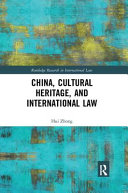 China Cultural Heritage And International Law