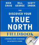 The Discover Your True North Fieldbook Book