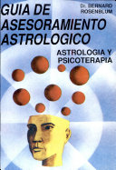 The Astrologer s Guide to Counseling