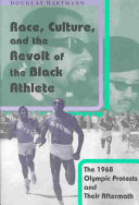 Race  Culture  and the Revolt of the Black Athlete