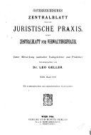 Österreichisches centralblatt für die juristische praxis nebst Centralblatt für verwaltungspraxis