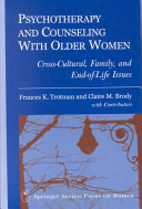 Psychotherapy And Counseling With Older Women Book PDF