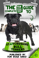 The Staffordshire Bull Terrier Old Age Care Guide 7