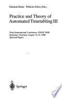 Practice and Theory of Automated Timetabling