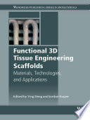 Functional 3D Tissue Engineering Scaffolds Book