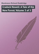 Cradock Nowell: A Tale of the New Forest. Volume 3 of 3
