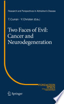 Two Faces of Evil  Cancer and Neurodegeneration