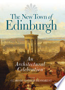 The New Town of Edinburgh Book PDF