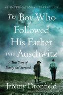 The Boy Who Followed His Father into Auschwitz Pdf/ePub eBook