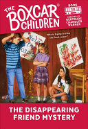 The Disappearing Friend Mystery (The Boxcar Children Mysteries #30)