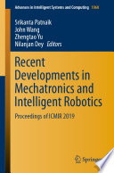 Recent Developments In Mechatronics And Intelligent Robotics Book PDF