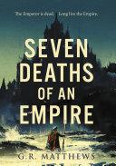 Seven Deaths of an Empire Pdf/ePub eBook