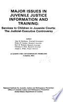 Major Issues In Juvenile Justice Information And Training