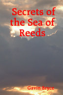 Secrets of the Sea of Reeds