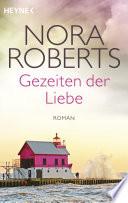 Gezeiten der Liebe  : Roman