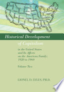 Historical Development Of Capitalism In The United States And Its Affects On The American Family