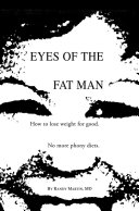 Eyes of the Fat Man