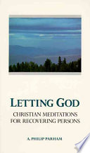 Letting God Revised Edition