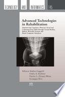 Advanced Technologies in Rehabilitation