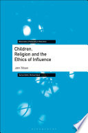 Children Religion And The Ethics Of Influence