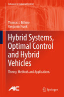 Hybrid Systems  Optimal Control and Hybrid Vehicles