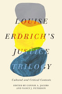 Louise Erdrich s Justice Trilogy Book