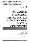 Flight vehicle Materials  Structures  and Dynamics  Advanced metallics  metal matrix and polymer matrix composites Book
