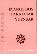 Evangelios para orar y pensar