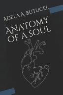 Anatomy of a Soul