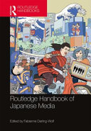 Routledge Handbook of Japanese Media