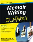 """""""Memoir Writing For Dummies"""" by Ryan Van Cleave"""