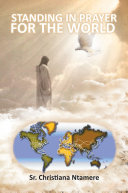 STANDING IN PRAYER FOR THE WORLD