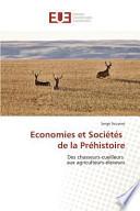 Economies et Sociétés de la Préhistoire