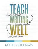 Teach Writing Well