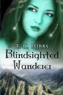 Blindsighted Wanderer ebook