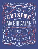 La cuisine américaine familiale et authentique Pdf/ePub eBook
