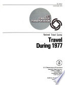 1977 Census of Transportation  National travel survey  pt  2  Travel during 1977 Book PDF